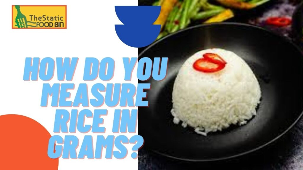How Many Cups Is 250 Grams Of Rice