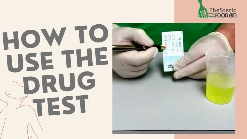 How to use the drug test