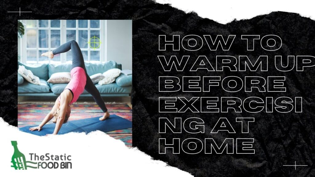 How to warm up before exercising at home