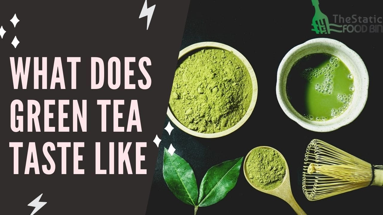 What Does Green Tea Taste Like