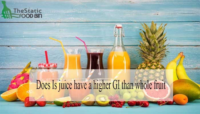 Does Is juice have a higher GI than whole fruit-min