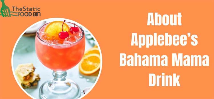 About Applebee's Bahama Mama Drink