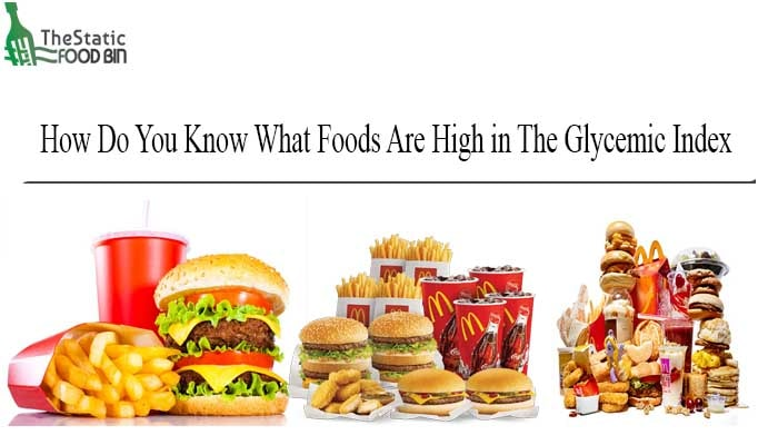 How Do You Know What Foods Are High in The Glycemic Index-min