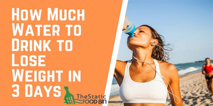 How Much Water to Drink to Lose Weight in 3 Days