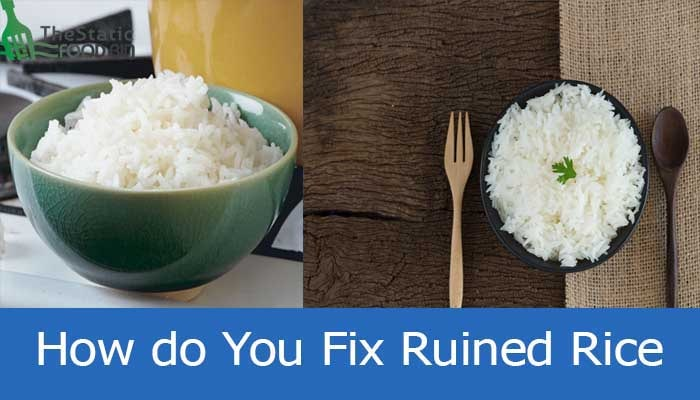 How do You Fix Ruined Rice