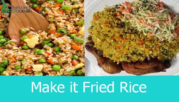 Make it Fried Rice