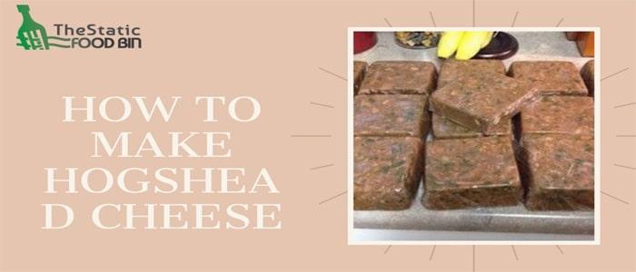 How To Make Hogshead Cheese
