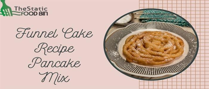 Funnel Cake Recipe Pancake Mix