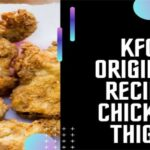 KFC Original Recipe Chicken Thigh