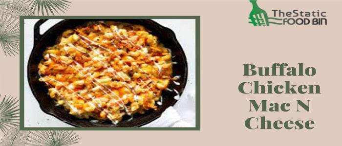 Buffalo Chicken Mac N Cheese