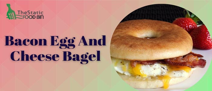 Bacon Egg And Cheese Bagel