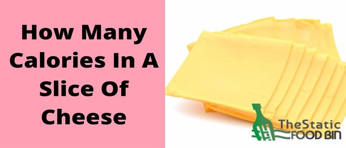 How Many Calories In A Slice Of Cheese