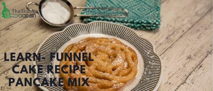 Learn- Funnel Cake Recipe Pancake Mix