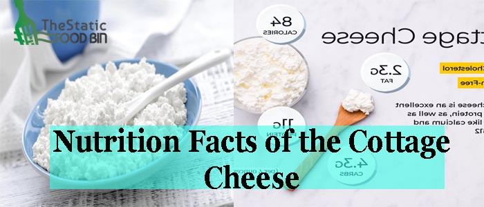 Nutrition Facts of the Cottage Cheese