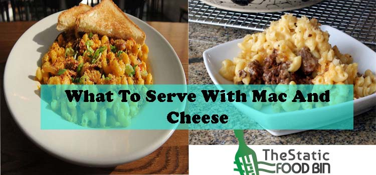 What To Serve With Mac And Cheese
