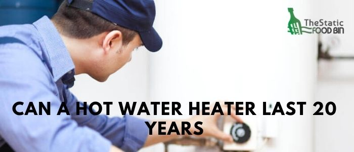 How long does water heater last