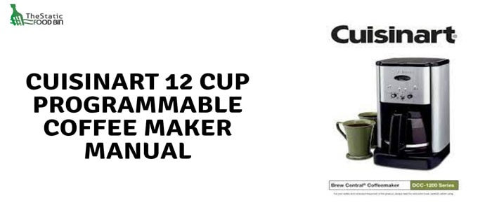 Cuisinart 12 Cup Programmable Coffee Maker Manual