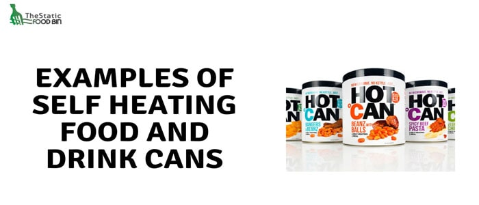 Examples of self heating food and drink cans