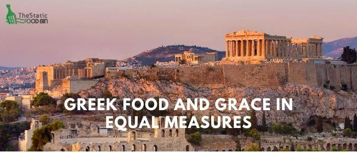 Greek food and grace in equal measures