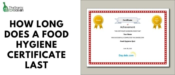 How long does a food hygiene certificate last
