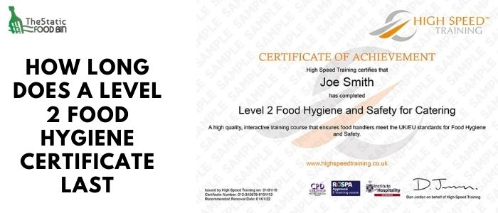How long does a level 2 food hygiene certificate last