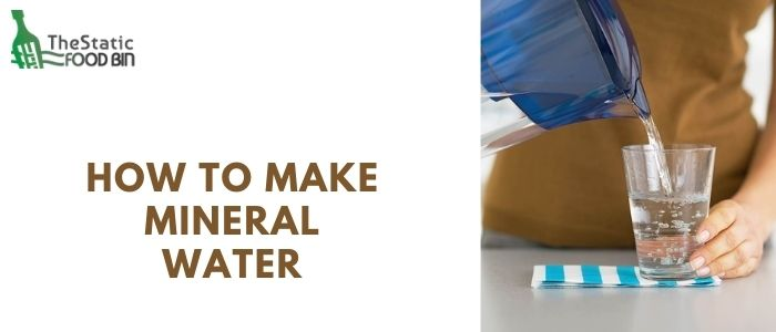 How to make mineral water