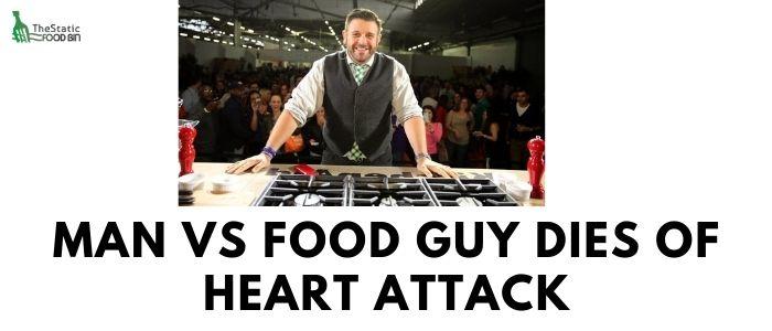 Man vs food guy dies of heart attack