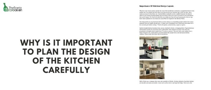 Why is a well designed kitchen important to food safety